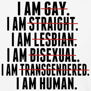 I AM GAY. I AM STRAIGHT. I AM LESBIAN, I AM HUMAN T-Shirts - Baseball T-Shirt