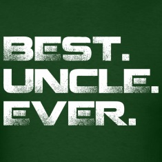 Best Uncle Ever T-Shirts