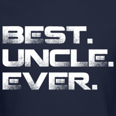 Best Uncle Ever Long Sleeve Shirts
