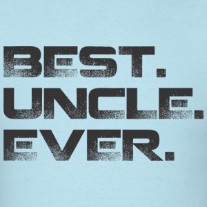 Best Uncle Ever-1 T-Shirts - Men's T-Shirt