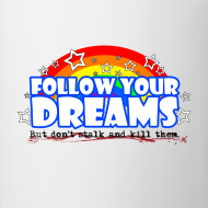Design ~ Dreams Mug