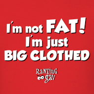 Design ~ I'm Not Fat - Men's Premium T