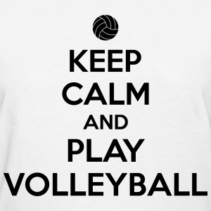 Keep calm and play volleyball T-shirts - T-shirt pour femmes