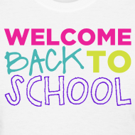 Design ~ Welcome Back to School | Bright | Women's Classic