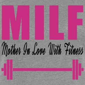 Milf Mom In Love With Fitness Women's T-Shirts - Women's Premium T-Shirt