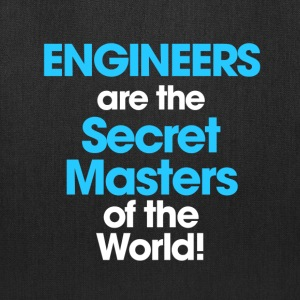 ENGINEERS are Secret Masters Tote Bag - Tote Bag