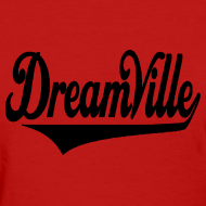 Design ~ Dreamville (Black / Womens T-Shirt)
