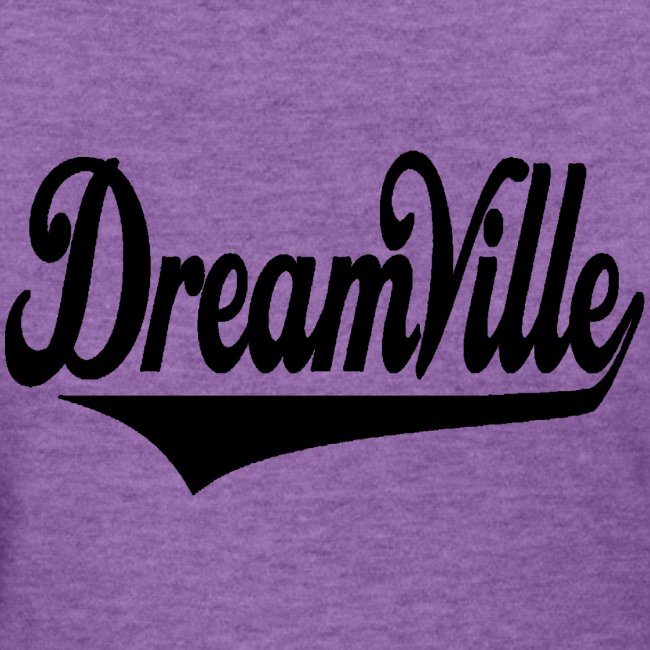 Dreamville (Black / Womens T-Shirt)