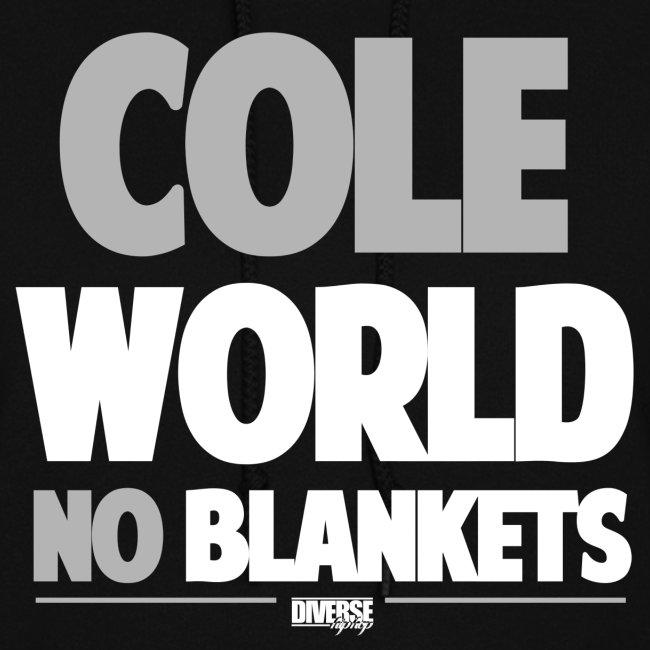 Cole World No Blankets (Black / Womens T-Shirt)