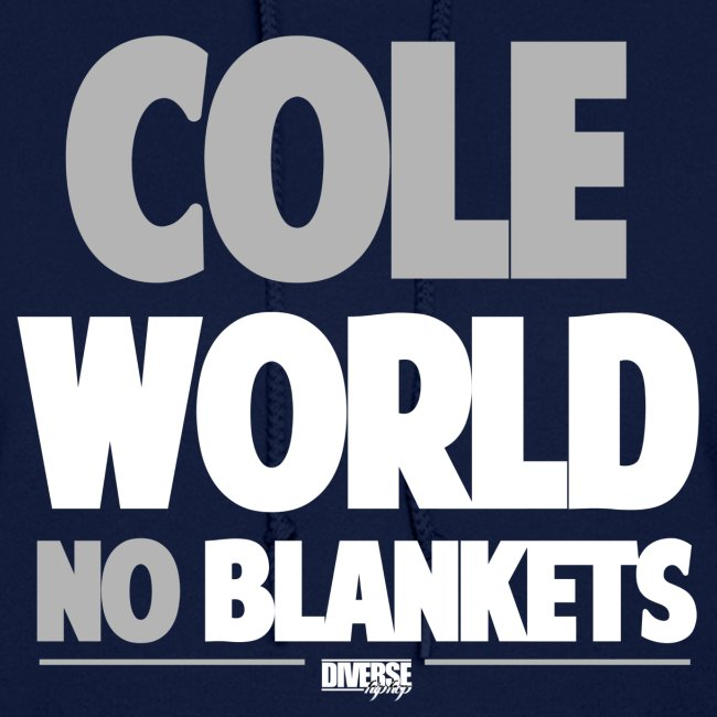 Cole World No Blankets (Black / Womens T-Shirt)