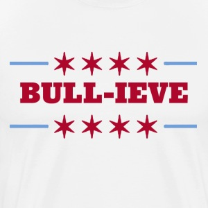 bulllieve T-Shirts - Men's Premium T-Shirt