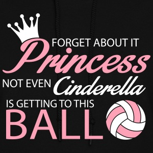 Not even Cinderella is getting to this ball! Hoodies - Women's Hoodie
