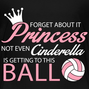 Not even Cinderella is getting to this ball! Baby & Toddler Shirts - Toddler Premium T-Shirt