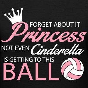 Not even Cinderella is getting to this ball! Women's T-Shirts - Women's V-Neck T-Shirt