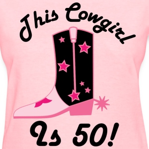 Cowgirl 50th Birthday Women's T-Shirts - Women's T-Shirt