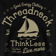 Design ~ Men's Think Less Shirt