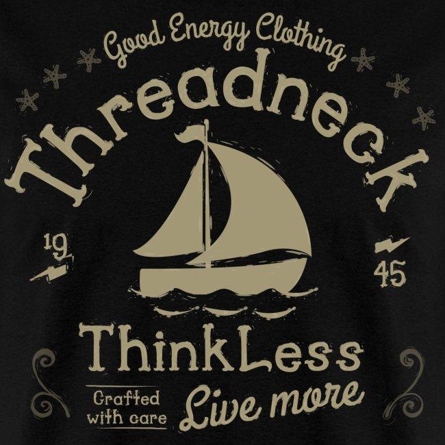 Men's Think Less Shirt
