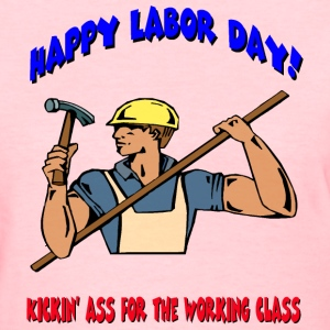 Happy Labor Day Women's T-Shirts - Women's T-Shirt
