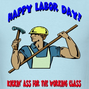 Happy Labor Day T-Shirts - Men's T-Shirt