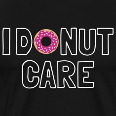 i donut care T-Shirts