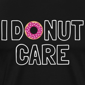i donut care T-Shirts - Men's Premium T-Shirt