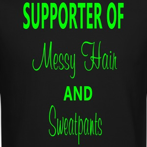 SUPPORTER OF MESSY HAIR AND SWEATPANTS SWEATSHIRT - Crewneck Sweatshirt
