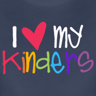Design ~ Love My Kinders | Coloful | Teacher Shirts