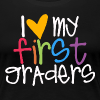 Love My First Graders - Women's Premium T-Shirt