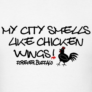 My City Smells Like Chicken Wings T-Shirts - Men's T-Shirt