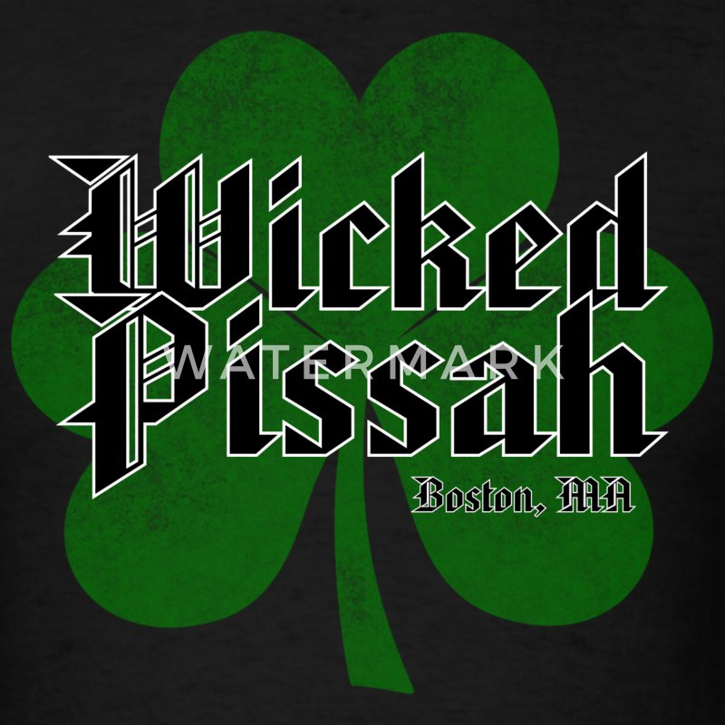 Wicked Pissah Boston MA - Men's T-Shirt