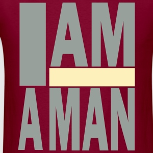 I AM A MAN T-Shirts - Men's T-Shirt