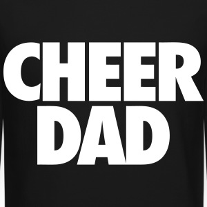 Cheer Dad Long Sleeve Shirts - Crewneck Sweatshirt