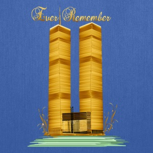 Ever Remember-9-11 - Tote Bag
