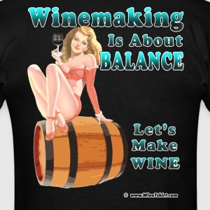 Winemaking Is Balance T-Shirts - Men's T-Shirt