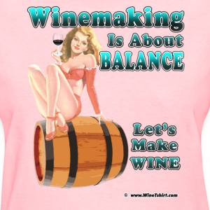 Winemaking Is Balance Women's T-Shirts - Women's T-Shirt