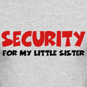 Security for my little sister Long Sleeve Shirts - Men's Long Sleeve T-Shirt by Next Level