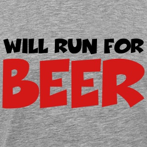 Will run for beer T-Shirts - Men's Premium T-Shirt