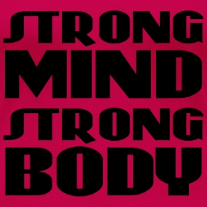 Strong mind, strong body Women's T-Shirts - Women's Premium T-Shirt