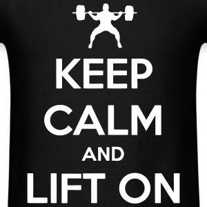 Keep Calm And Lift On T-Shirts - Men's T-Shirt