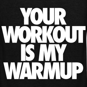 Your Workout Is My Warmup Zip Hoodies & Jackets - Unisex Fleece Zip Hoodie by American Apparel