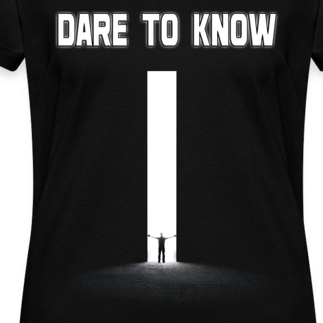"Hybrid Librarian's ""DARE Tʘ KNOW"" Women's Shirt"