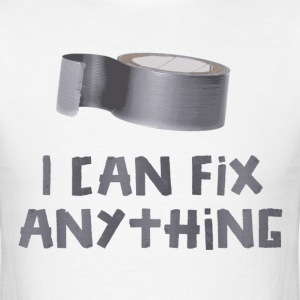 I Can Fix Anything with Duct Tape T-Shirts - Men's T-Shirt