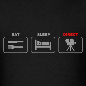 Eat Sleep Direct Film Director Movie - Men's T-Shirt