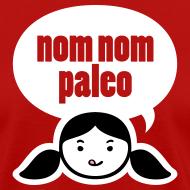 Design ~ Nom Nom Paleo! (Regular Cut)