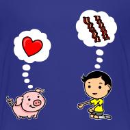 Design ~ Boys Love Bacon, Too (Toddler)