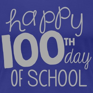 happy 100th day of school Women's T-Shirts - Women's Premium T-Shirt