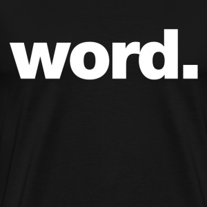 word T-Shirts - Men's Premium T-Shirt