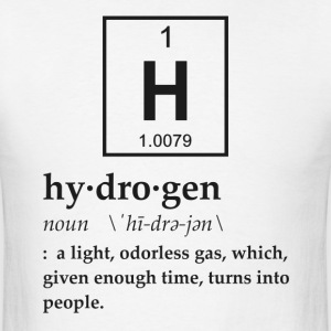 Definition of Hydrogen T-Shirts - Men's T-Shirt