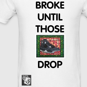 Broke - Men's T-Shirt