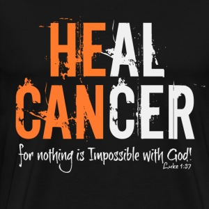 HE CAN HEAL CANCER - Men's Premium T-Shirt